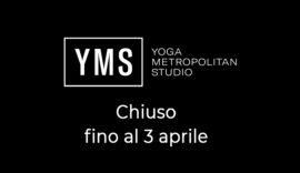 chiusura YMS fino al 3 Aprile 2020